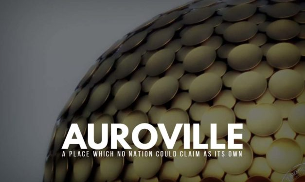 Auroville – A place which no nation could claim as its own