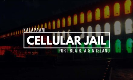 Kalapaani – Cellular Jail, Port Blair, A & N Island
