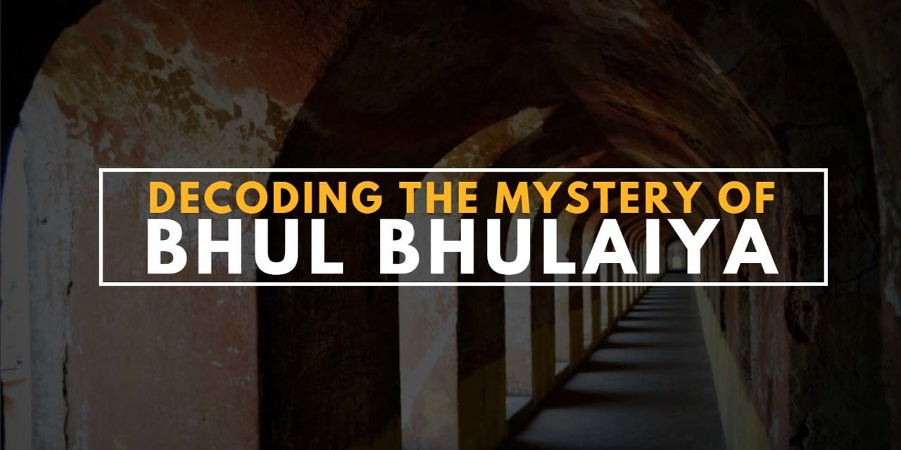 Decoding the mystery of Bhul Bhulaiya