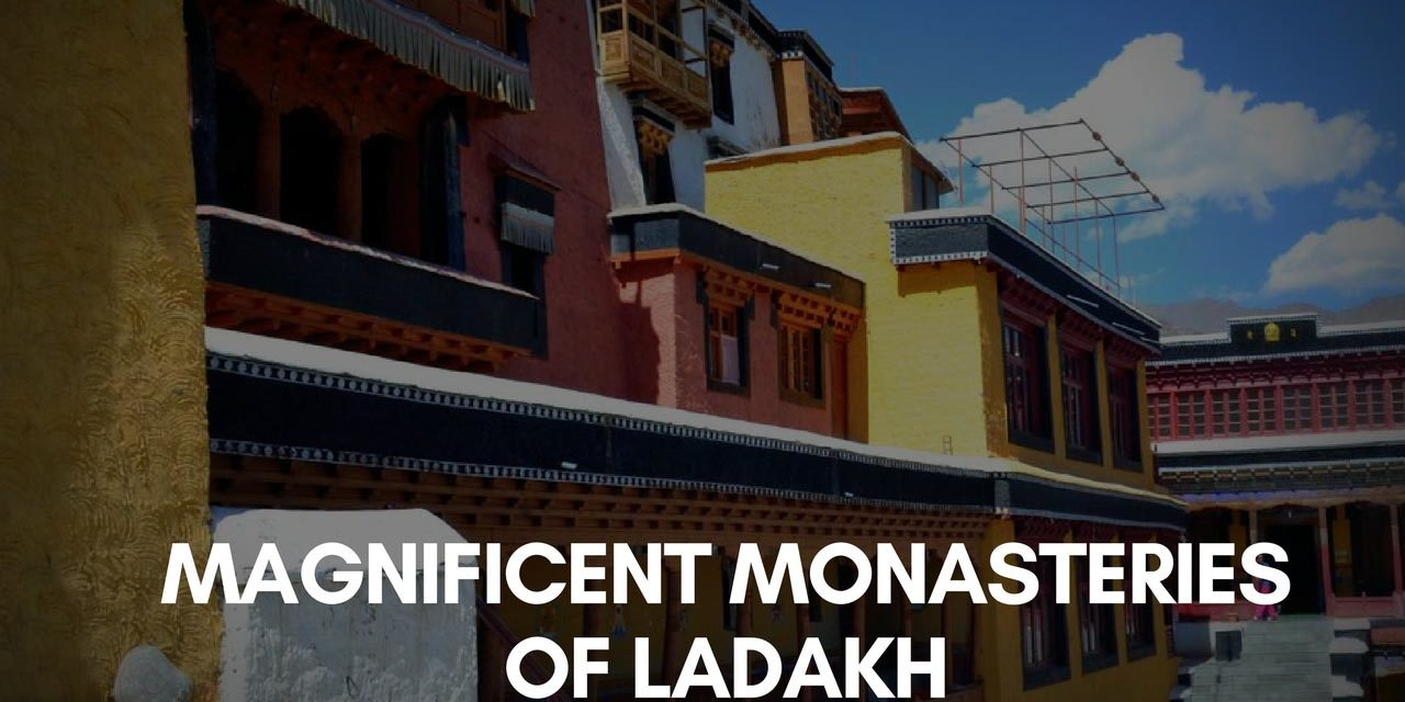 Magnificent Monasteries of Ladakh