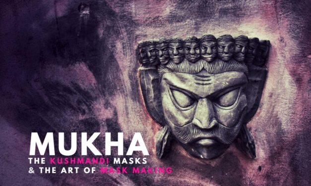 Mukha, the Kushmandi masks and the art of mask making