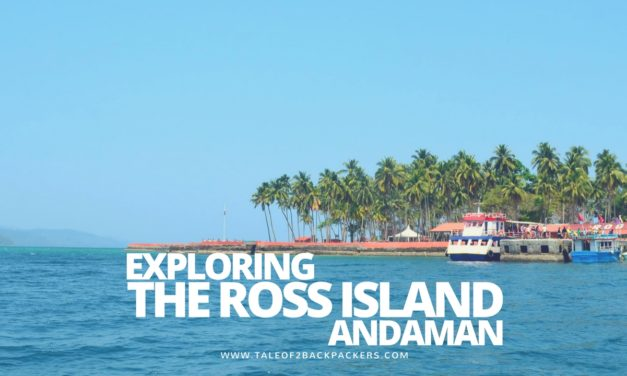 Exploring the Ross Island – Andaman