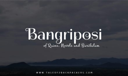 Bangriposi – of Rains, Novels and Buribalam